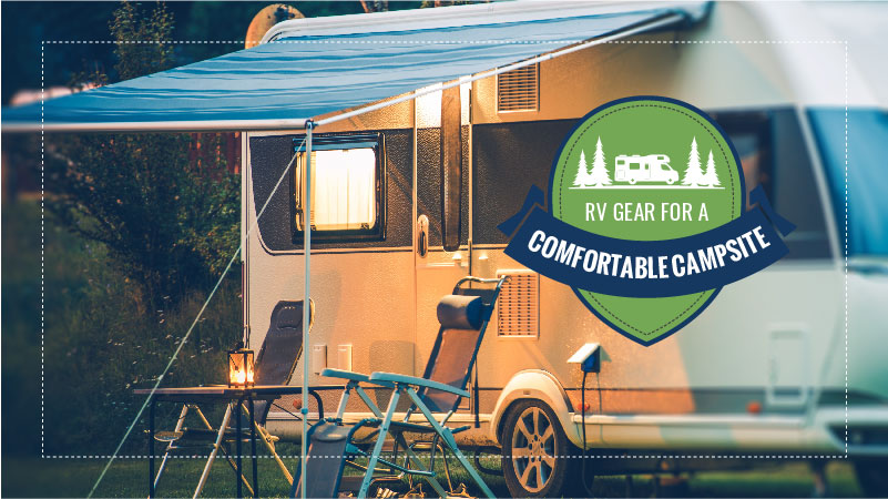RV Gear for a Comfortable Campsite